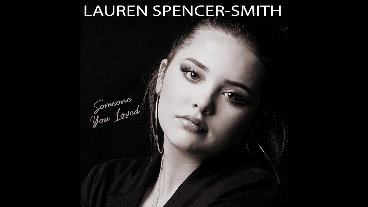 Someone You Loved Lauren Spencer Smith