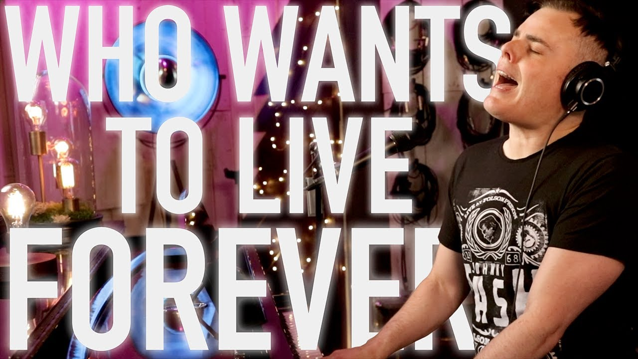 Who Wants to Live Forever Cover