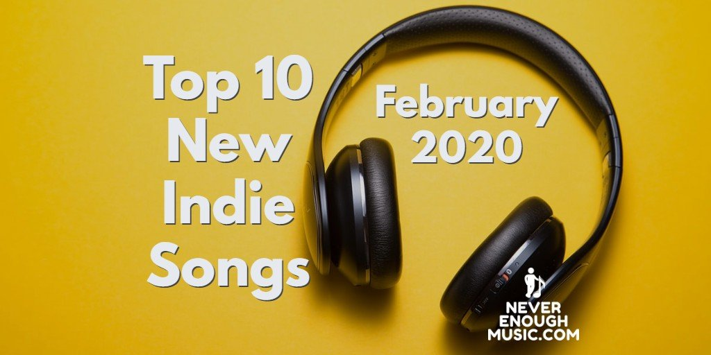 Best New Indie Music February 2020