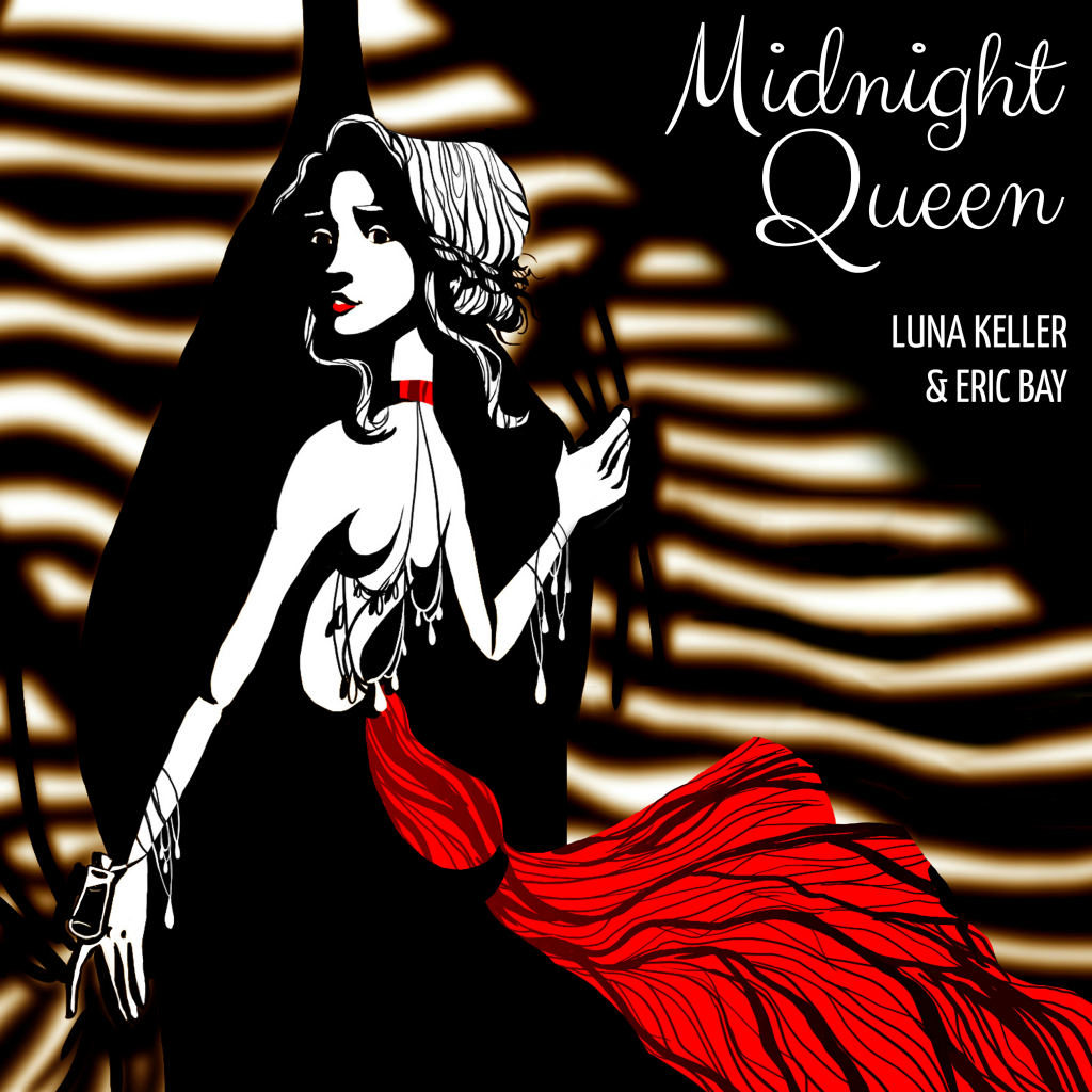 Midnight Queen by Luna Keller & Eric Bay