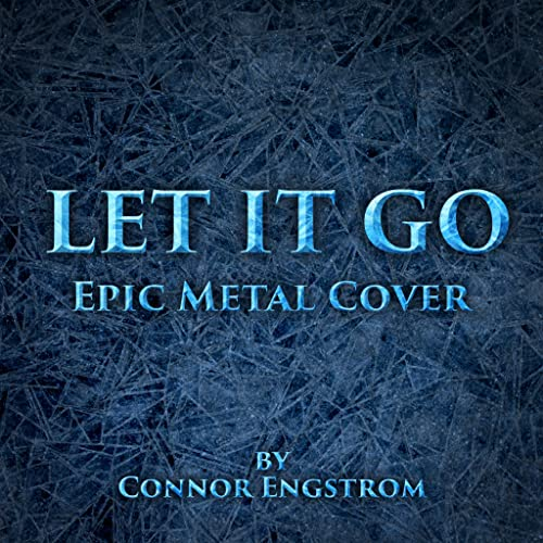 Connor Engstrom Let it Go Metal Cover