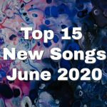 Top 15 New Indie Music Songs for June 2020